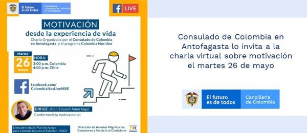 Consulado de Colombia en Antofagasta lo invita a la charla virtual sobre motivación el martes 26 de mayo