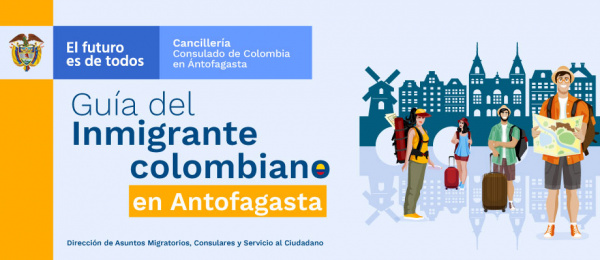 Guía del inmigrante colombiano en Antofagasta