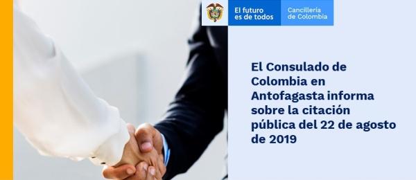 El Consulado de Colombia en Antofagasta informa sobre la citación pública del 22 de agosto