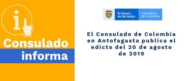 El Consulado de Colombia en Antofagasta publica el edicto del 20 de agosto