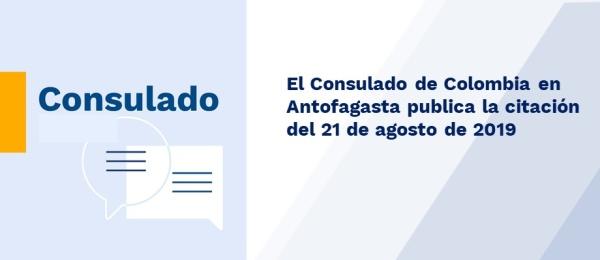 El Consulado de Colombia en Antofagasta publica la citación del 21 de agosto